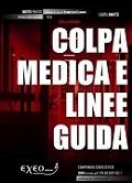 Copertina del volume colpa medica e linee guida