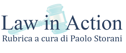 Law In Action - una rubrica di Paolo Storani